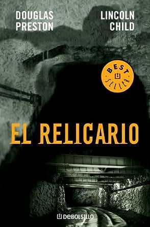 El relicario (Inspector Pendergast 2) (Spanish Edition) - Kindle