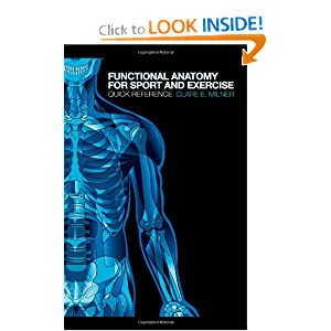 Functional Anatomy for Sport and Exercise - Clare Milner
