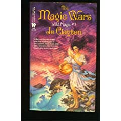 The Magic Wars (Wild Magic) by Jo Clayton