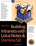 Building Intranets With Lotus Notes &...