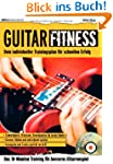 Guitar Fitness: Das 10-Minuten-Traini...