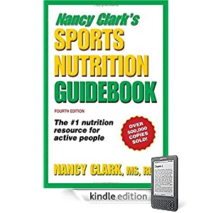 51%2Bk4Rik8SL. SL500 AA266 PIkin2,BottomRight, 16,34 AA300 SH20 OU01  Nancy Clarks Sports Nutrition Guidebook, Fourth Edition (Kindle Edition)