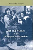 Art and Money in the Writings of Tobias Smollett (Bucknell Studies in Eighteenth-Century Literature and Culture)
