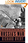 Russia's War: A History of the Soviet...