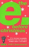 The E Before Christmas (0007114877) by Matt Beaumont