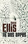 16 ans apr�s par Ellis
