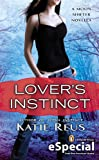 Lover's Instinct: A Moon Shifter Novella (An eSpecial from New American Library) (Moon Shifter Series)