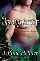 Dreamweaver (Wild Men of Alaska)
