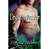 Dreamweaver (Wild Men of Alaska)di Tiffinie Helmer