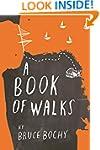 A Book of Walks (Kindle Single)