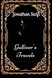 Gullivers Travels: By Jonathan Swift  : Illustrated