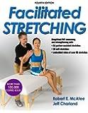 Facilitated Stretching, Fourth Edition (Enhanced Version)