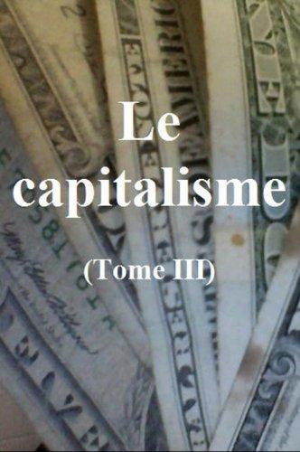 Claude Gétaz - Le capitalisme: Tome III