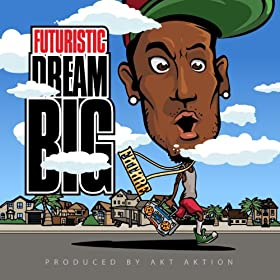 Dream Big [Explicit]