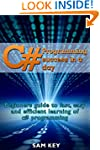 C#: Programming Success in a Day: Beg...
