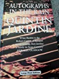 Autographs in the Rain (0708948022) by Jardine, Quintin
