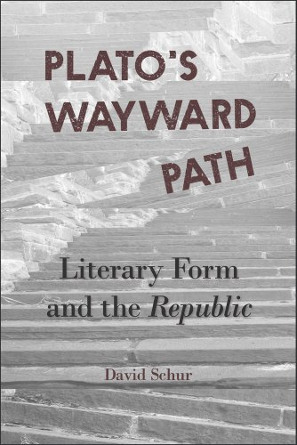 Plato's Wayward Path: Literary Form and the <i>Republic </i> (Hellenic Studies Series)