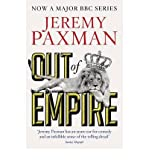 Jeremy Paxman Out of Empire by Paxman, Jeremy ( Author ) ON Nov-28-2011, Paperback