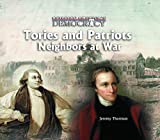 img - for Tories and Patriots: Neighbors at War (Building America's Democracy) book / textbook / text book