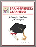 img - for Brain-Friendly Learning: A Powerful Handbook for Teenagers by Fitzgerald D. Ed Ron (2009-12-02) Paperback book / textbook / text book