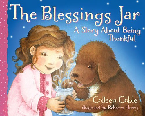 Colleen Coble, The Blessings Jar A Story About Being Thankful
