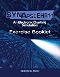 Synapse EHR 1.1 An Electronic Charting Simulation Exercise