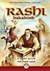 Rashi Hakadosh -  A Light After the Dark Ages
