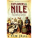 Explorers of the Nile: The Triumph and Tragedy of a Great Victorian Adventureby Tim Jeal
