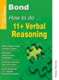 Alison Primrose Bond How to do 11+ Verbal Reasoning New Edition