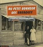 echange, troc Ville de Lorient Collectif - Au petit bonheur des baraques - L habitat provisoire dans le Lorient d après guerre