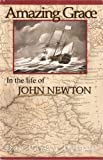 img - for Amazing Grace in the Life of John Newton book / textbook / text book