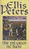Ellis Peters The Pilgrim of Hate (Cadfael Chronicles)