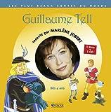 Guillaume Tell : Dès 4 ans (1CD audio)