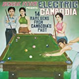 Dengue Fever Presents: Electric Cambodia Various Artists