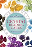 Crystal Reading Cards: The Healing Or...