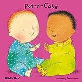 Pat-a-Cake(Age 0-2)