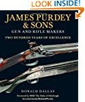 James Purdey & Sons: Gun & Rifle Make...