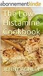 The Low Histamine Cookbook (English E...