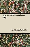 Frescoes for Mr. Rockefellers City