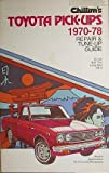 Chilton's repair and tune-up guide, Toyota pick-ups, 1970-1978