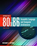 img - for Introduction To 80X86 Assembly Language And Computer Architecture book / textbook / text book