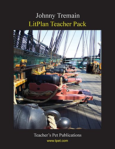 Johnny Tremain Litplan Teacher Pack