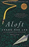 Aloft (1594480702) by Lee, Chang-Rae