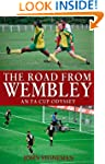 The Road From Wembley
