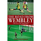 The Road From Wembleyby John Stoneman