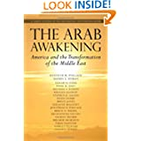 The Arab Awakening: America and the Transformation of the Middle East (Saban Center at the Brookings Institution...