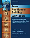 Teen Resiliency-Building Workbook (Teen Mental Health and Life Skills Workbooks)
