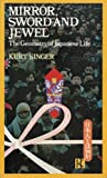 img - for Mirror, Sword and Jewel: The Geometry of Japanese Life book / textbook / text book