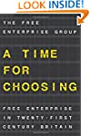 A Time for Choosing: Free Enterprise...