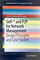 Self-* and P2P for Network Management Front Cover